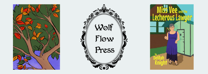 Part of the book cover design from Michele Sabad's First We Eat, the Wolf Flow Press logo, and the first book cover of Delilah Knight's Miss Vee Series