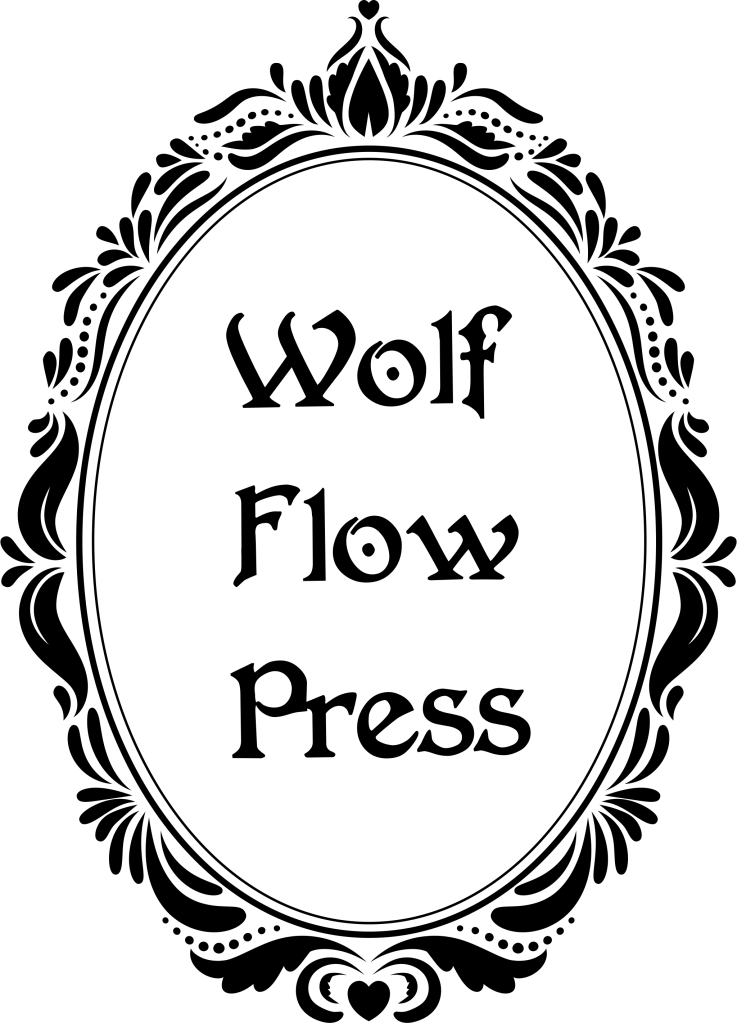 "Wolf Flow Press logo: An ornate gothic mirror with ""Wolf Flow Press"" in the reflection."